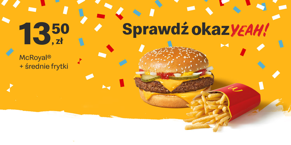 McDonald's: 13,50 zł McRoyal® + średnie frytki 17.05.2021