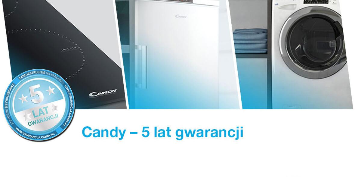 za 5 lat gwarancji na sprzęt marki Candy