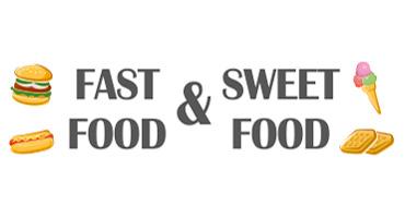 Fast Food & Sweet Food