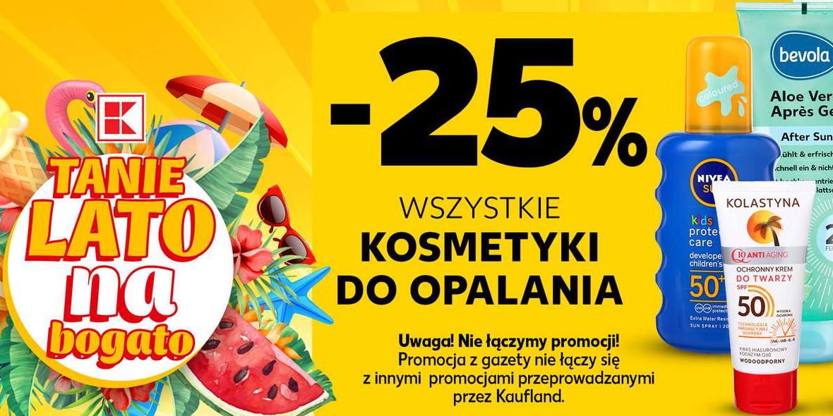 Kaufland: -25% na wszystkie kosmetyki do opalania 24.06.2021