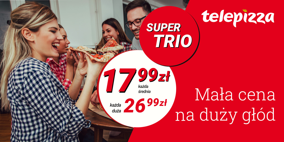 Telepizza:  Super Trio 09.07.2020