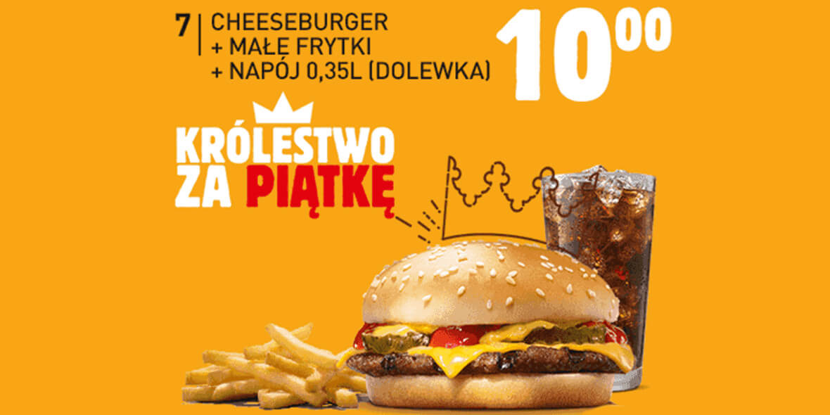 za Cheeseburger + małe frytki + napój 0,35l