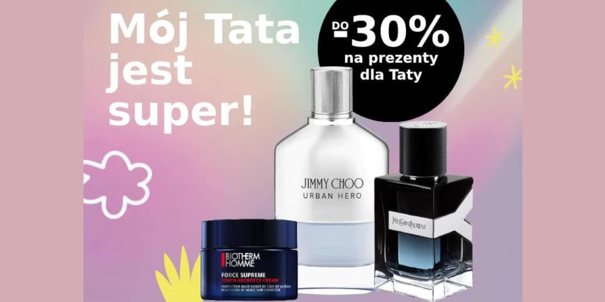 Sephora: Do -30% na prezenty dla Taty 04.06.2021