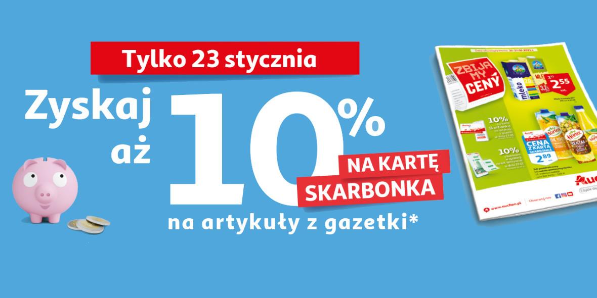 Auchan: 10% zwrotu na kartę Skarbonka 23.01.2021