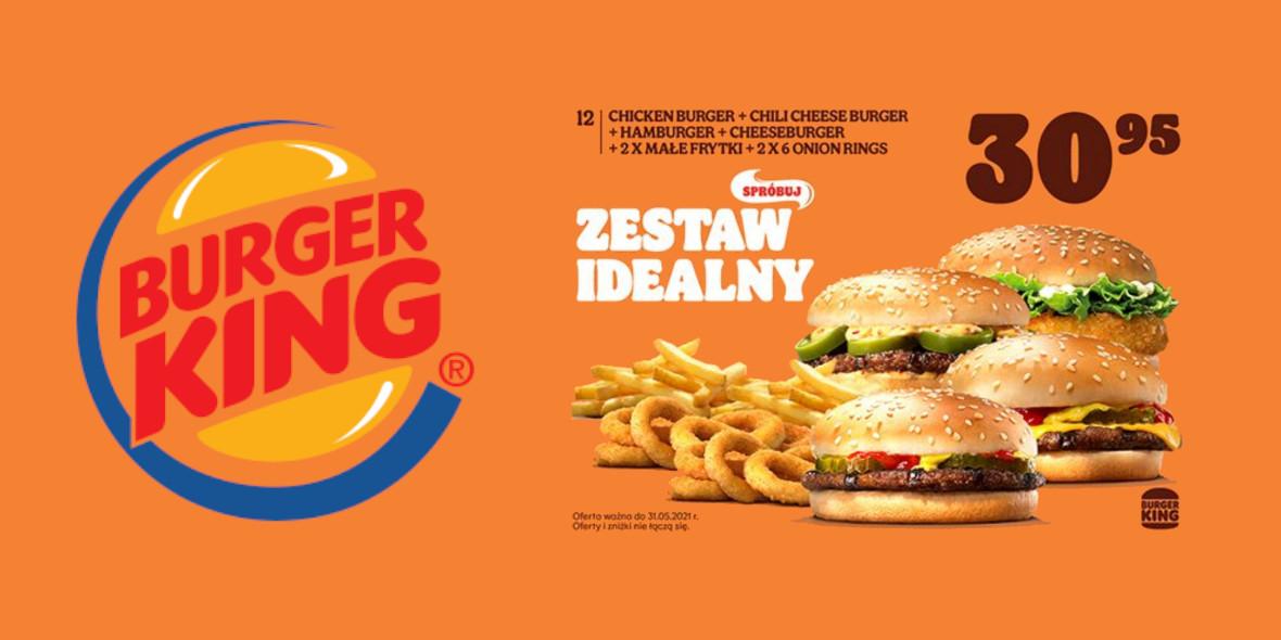 Burger King: 30,95 zł za Zestaw Idealny 23.04.2021