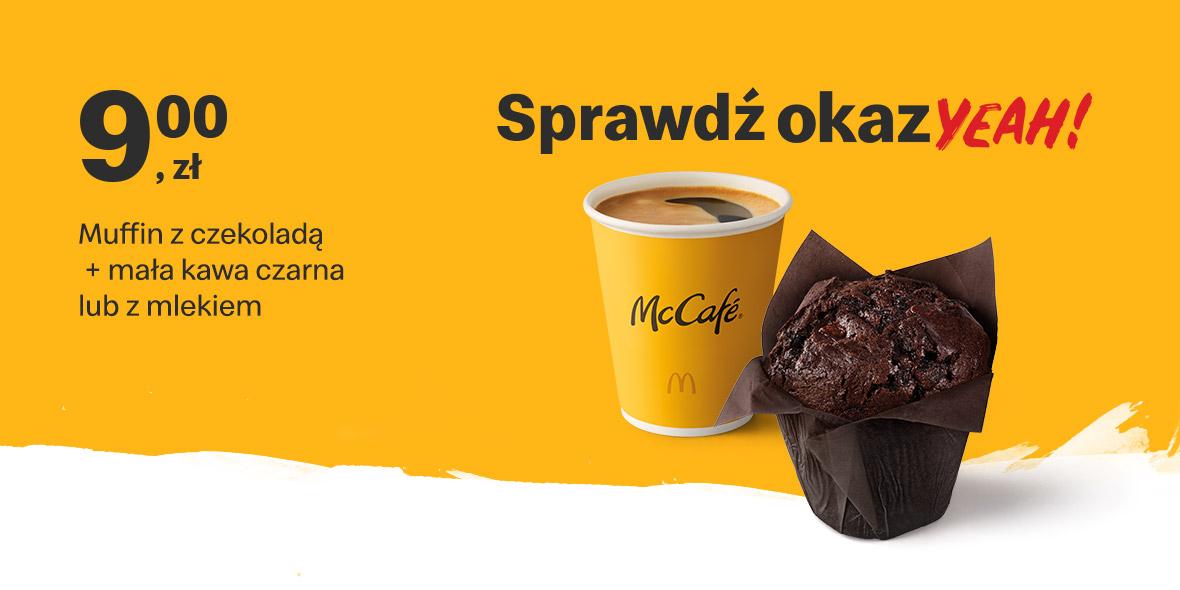 McDonald's: 9 zł Muffin z czekoladą + mała kawa 19.07.2021