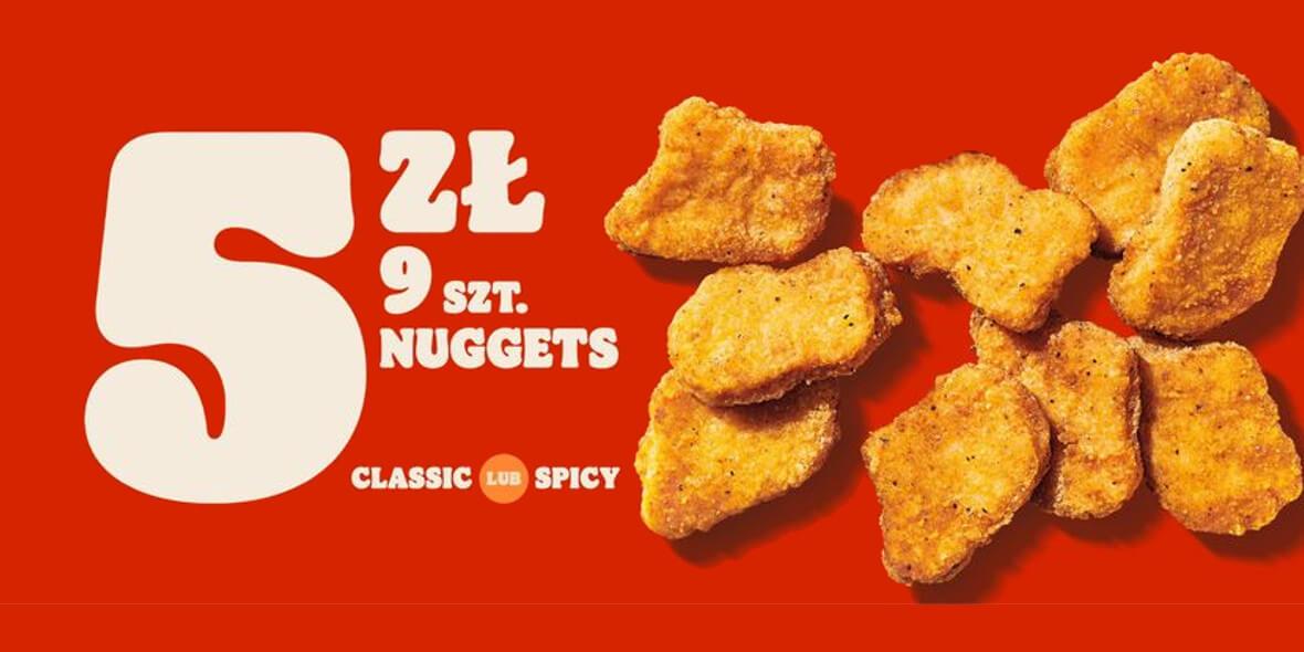 Burger King: 5 zł za 9 szt. nuggets w Burger King 01.07.2021