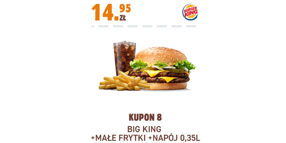 Burger King: 14,95 zł Big King + Małe Frytki + Napój 0,35 l 17.11.2020