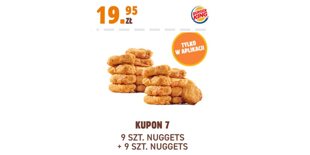 Burger King: 19,95 zł 9 szt. Nuggets + 9 szt. Nuggets 01.02.2021