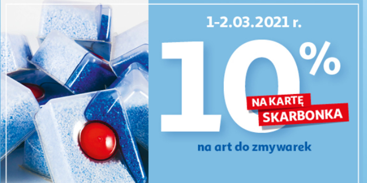 Auchan: 10% zwrotu  na kartę Skarbonka na art. do zmywarek 01.03.2021