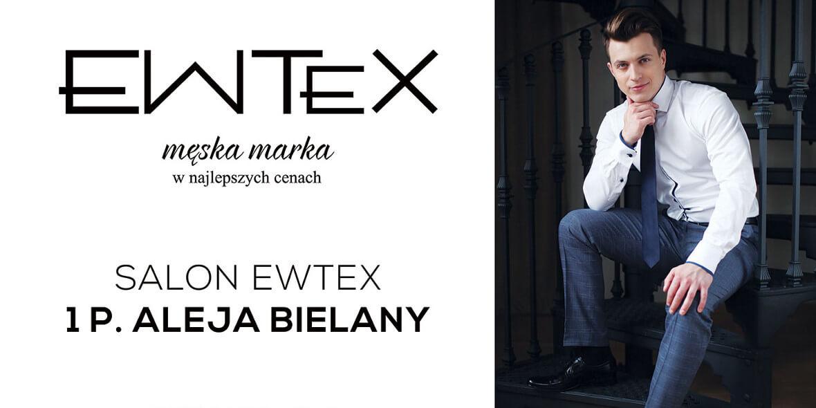 Ewtex: -10% na wszystko w Ewtex 04.10.2018