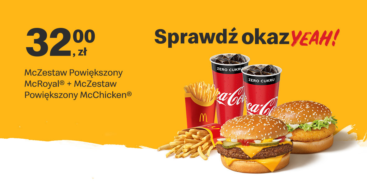 McDonald's:  32 zł 2 McZestawy Powiększone 01.03.2021