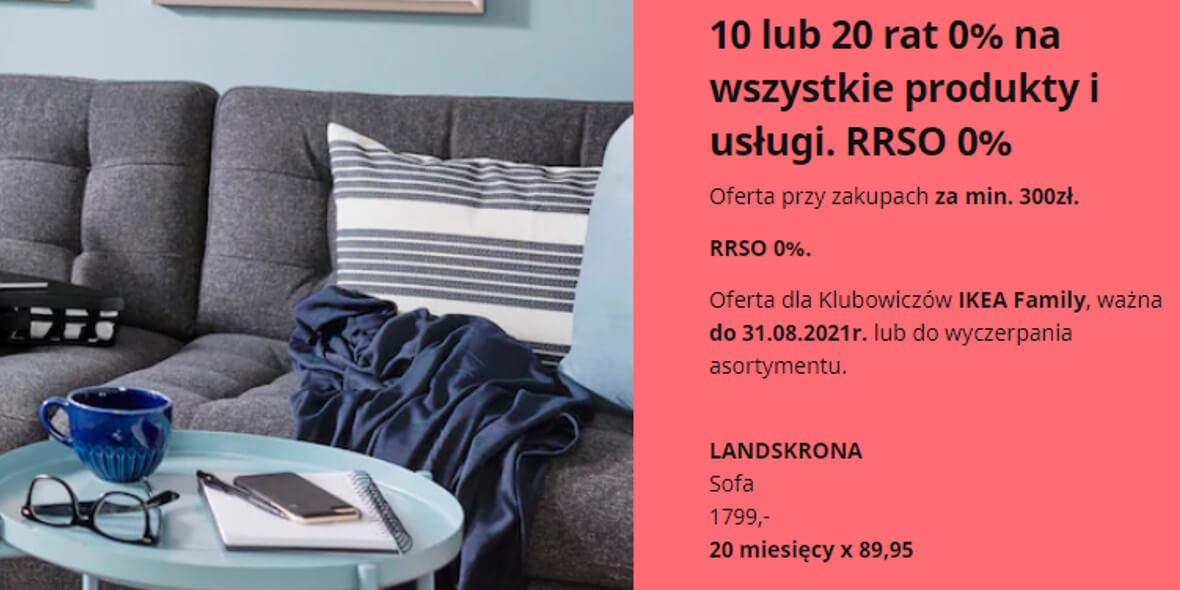IKEA: 10 lub 20 rat 0% na wszystkie produkty i usługi