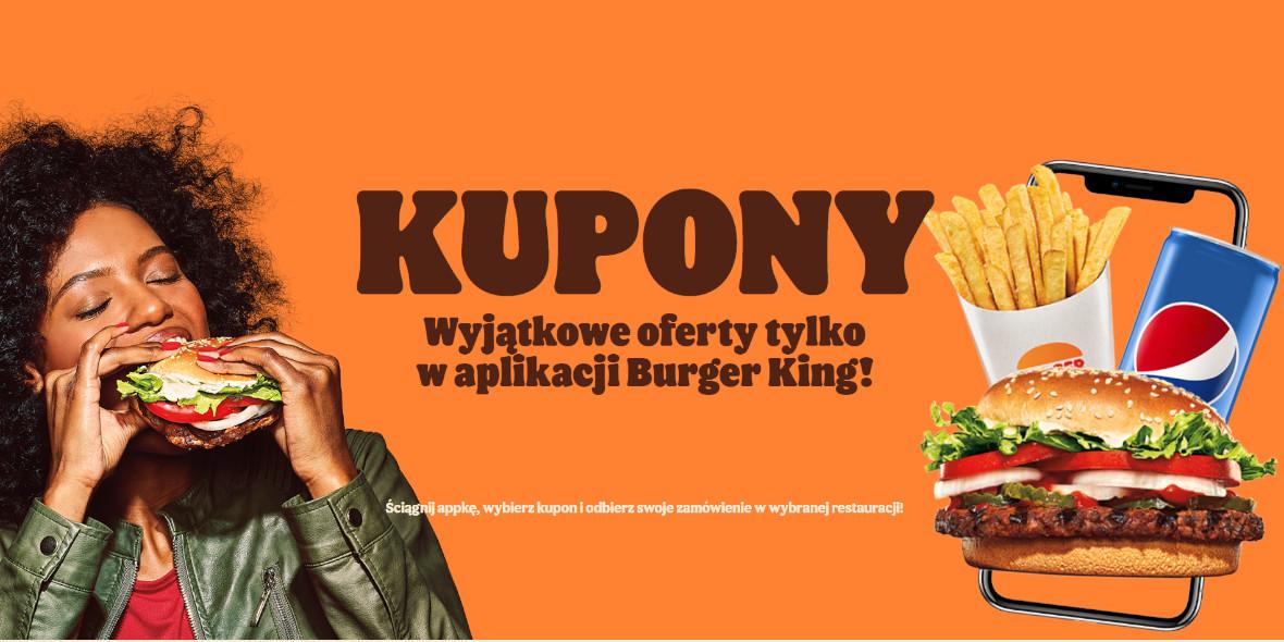 Burger King:  Kupony Burger King 19.10.2021