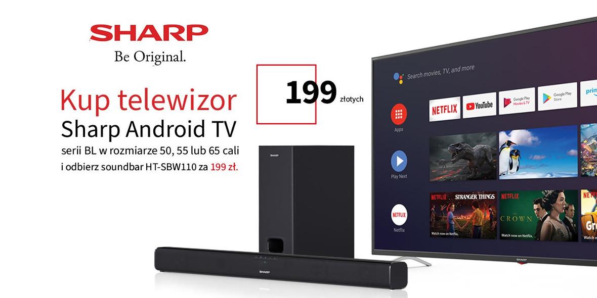 za Soundbar przy zakupie telewizora marki Sharp