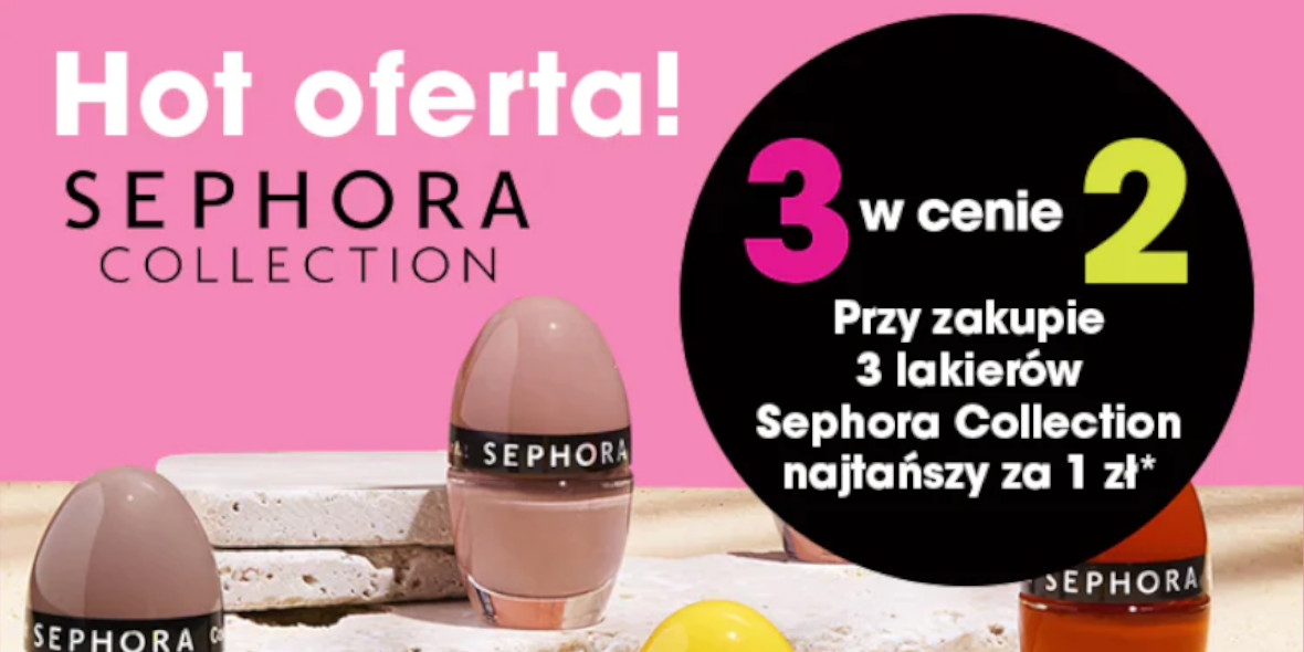 Sephora: 3 w cenie 2 na lakiery Sephora Collection 01.06.2021