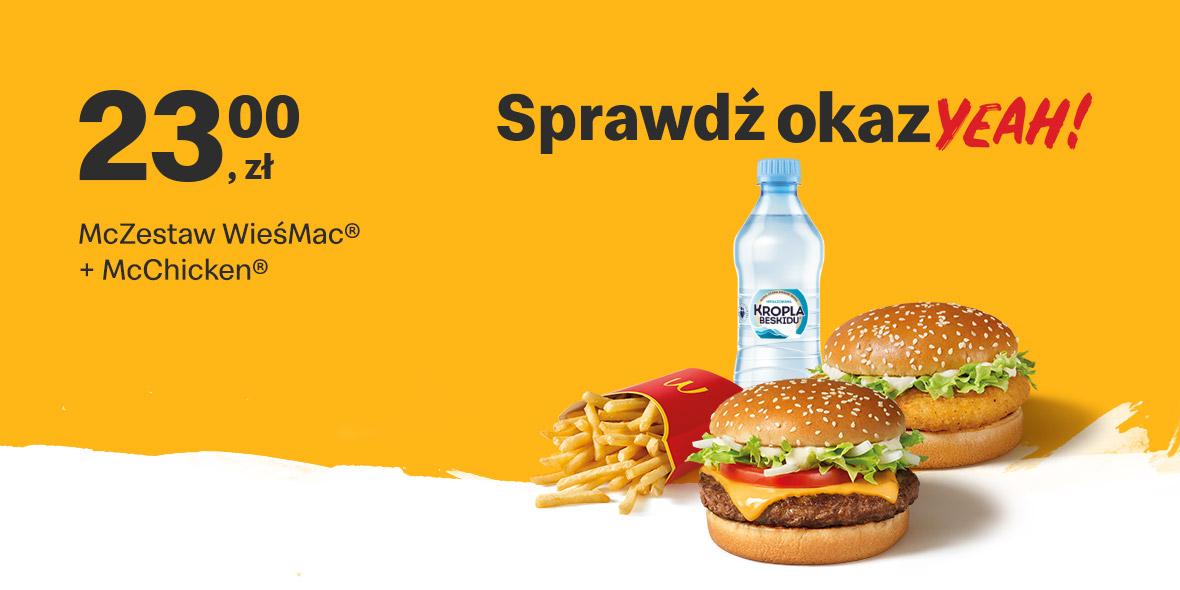 McDonald's: 23 zł McZestaw WieśMac® + McChicken® 18.01.2021