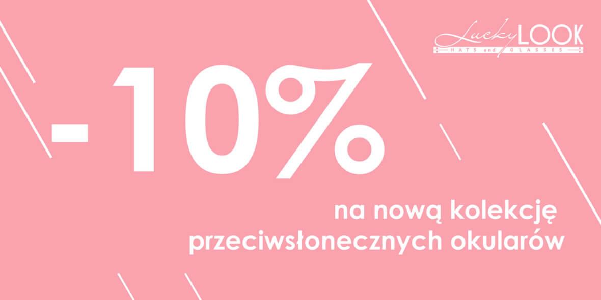 Lucky Look: -10% na nową kolekcję przeciwsłonecznych okularów 01.01.0001
