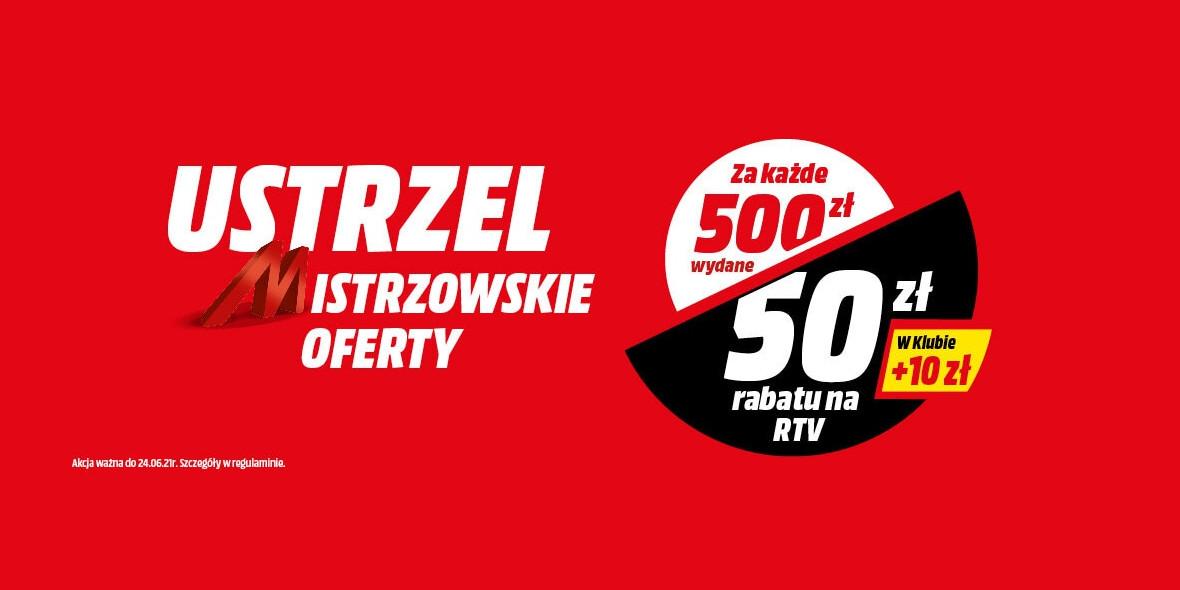 Media Markt: -50 zł za każde wydane 500 zł 16.06.2021