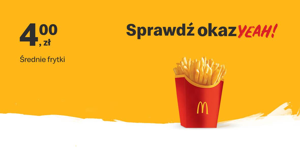 McDonald's:  4 zł za Średnie frytki 02.08.2021