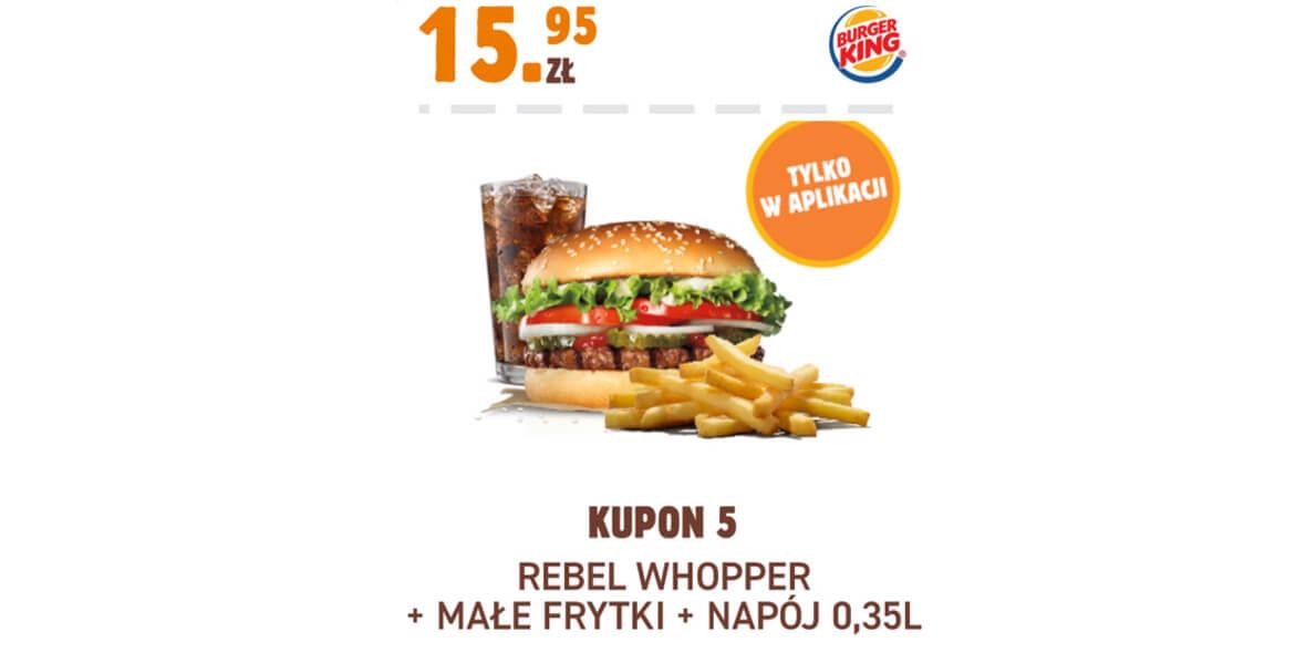 Burger King: 15,95 zł Rebel Whopper + małe frytki + napój 0,35 l 01.02.2021
