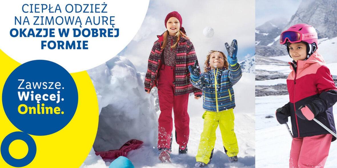 Lidl: ONLINE Ciepła odzież na zimową aurę w Lidlu! 01.01.0001