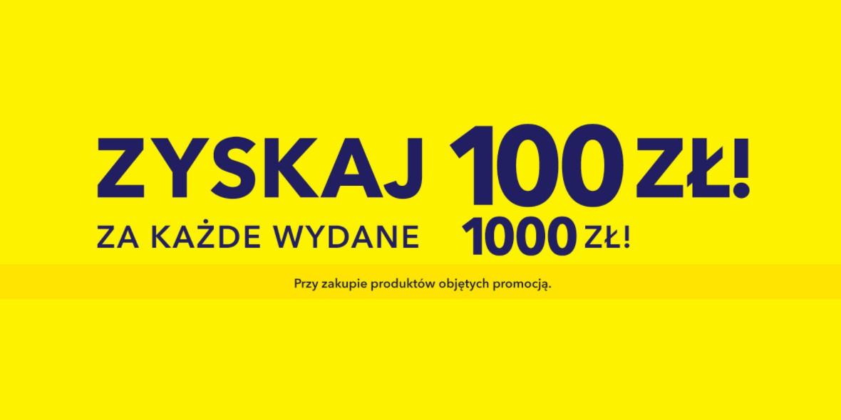 Media Expert:  100 zł za każde wydane 1000 zł 17.05.2021