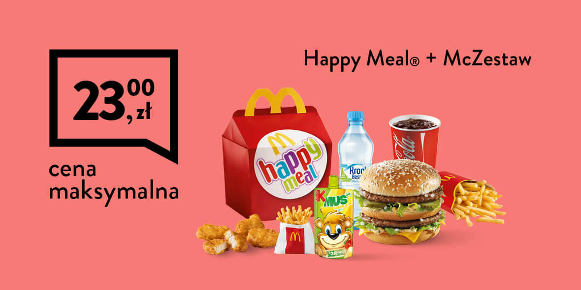 za Happy Meal® + McZestaw