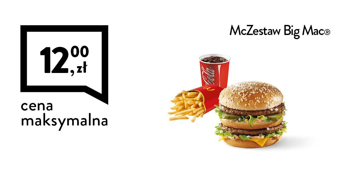 McDonald's: 12 zł za McZestaw BigMac®