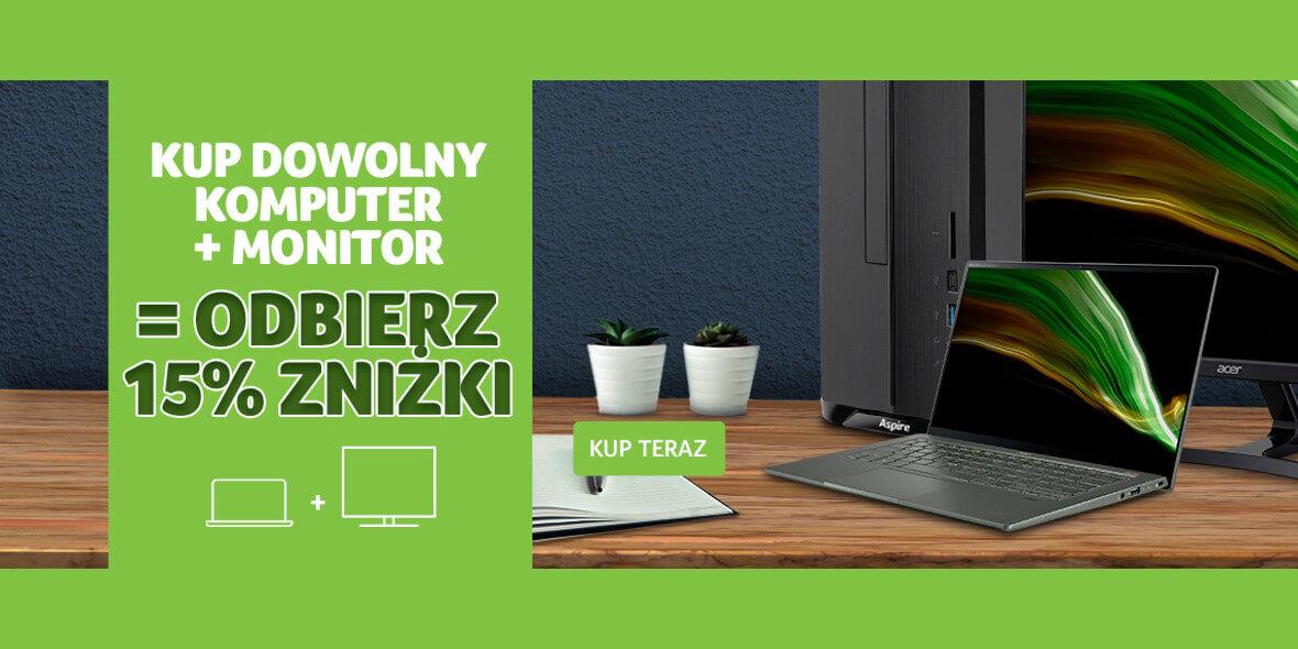 Acer: -15% na dowolny komputer + monitor 27.02.2021