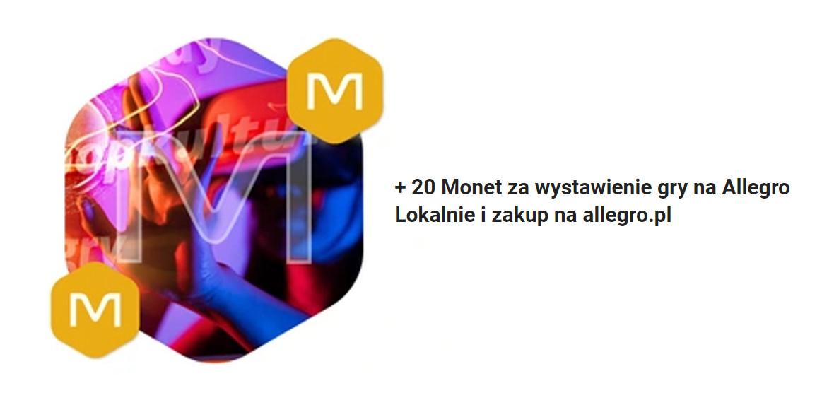 Allegro: + 20 Monet za wystawienie gry na Allegro Lokalnie 15.10.2021