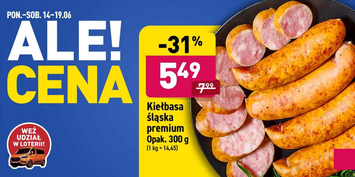 Aldi: -31% na kiełbasę śląską premium 15.06.2021