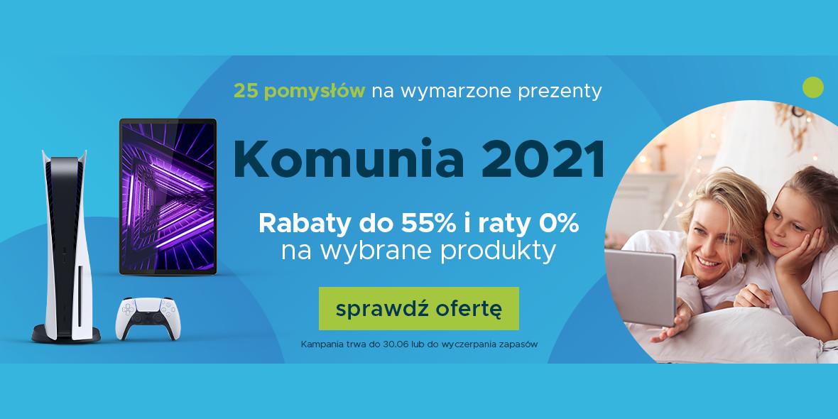 Sferis: Do -55% Komunia 2021 09.05.2021