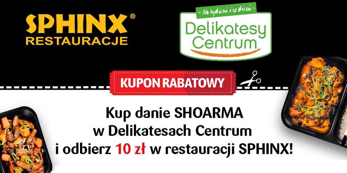 Delikatesy Centrum: -10 zł na zamówienie w restauracji SPHINX 01.01.0001