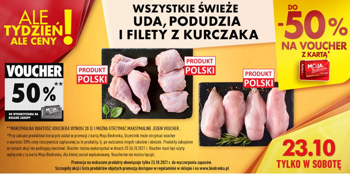 Biedronka: Do -50% na uda, podudzia i filety z kurczaka 23.10.2021