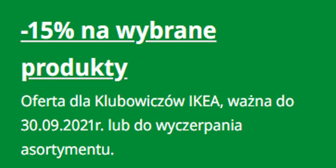 IKEA: -15% na wybrane produkty 13.09.2021
