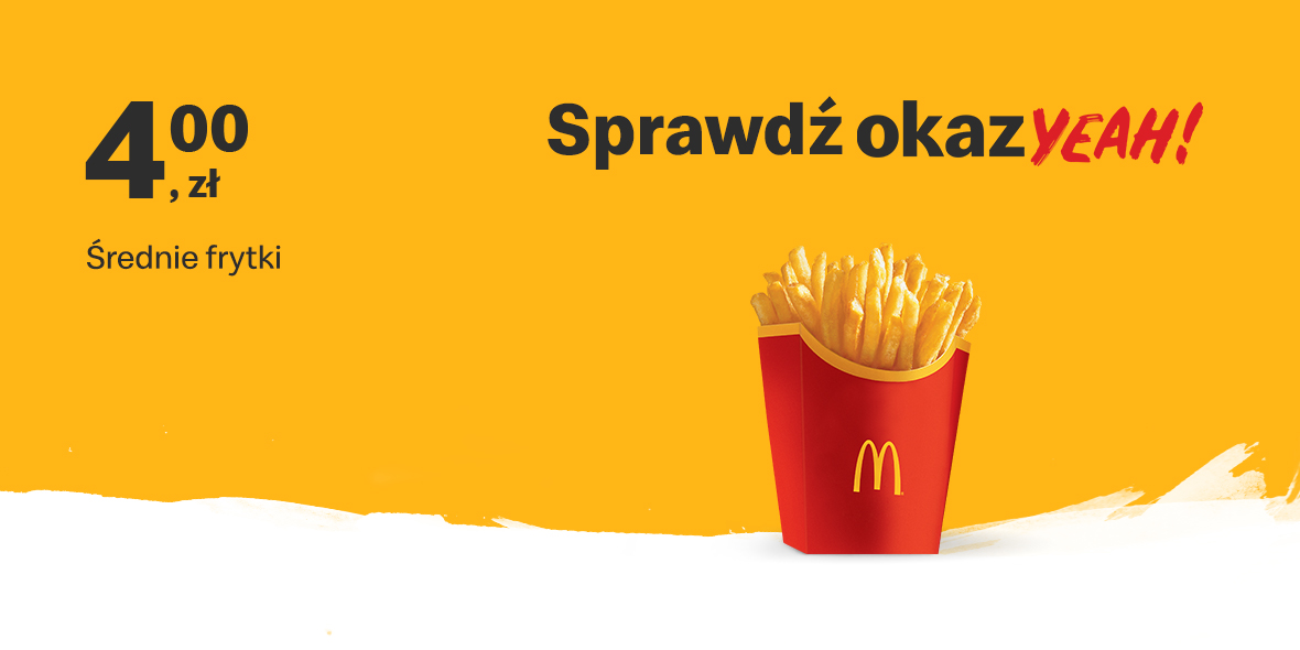 McDonald's:  4 zł za Średnie frytki 19.07.2021