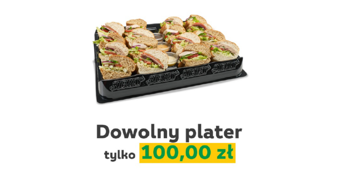 Subway: 100 zł za dowolny plater