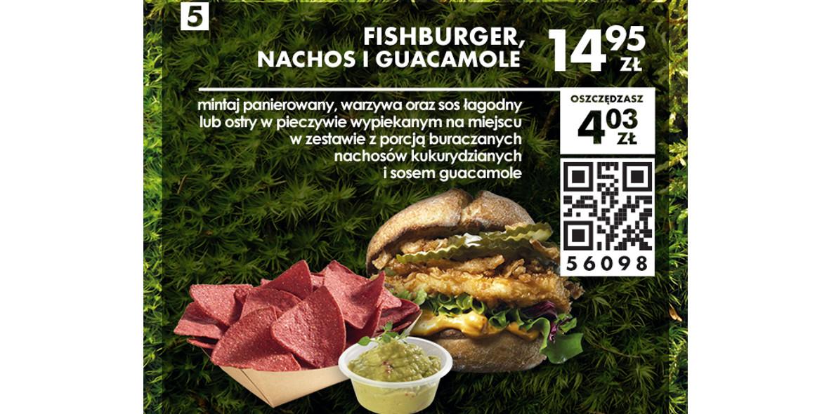 Fishburger, Nachos i Guacamole