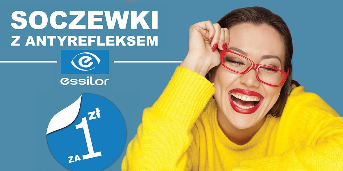 Paris Optique: 1 zł za soczewki  marki Essilor  w Paris Optique