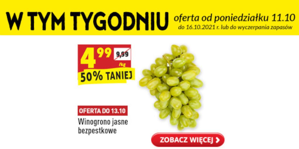 Biedronka: -50% na winogrono jasne 11.10.2021