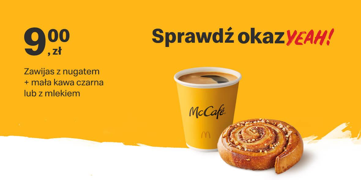 McDonald's:  9 zł Zawijas z nugatem + mała kawa 02.08.2021