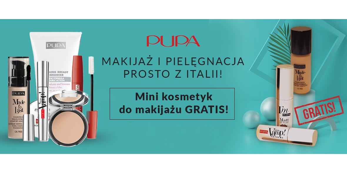 przy zakupie kosmetyków marki PUPA