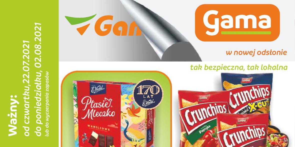 Sklepy Gama: Gazetka Sklepy Gama 2021-07-22
