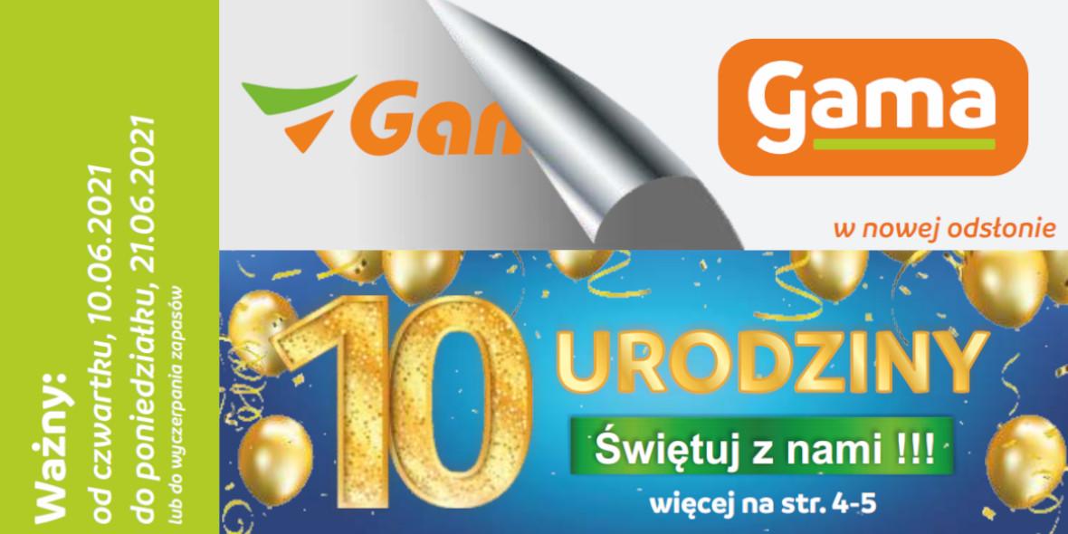 Sklepy Gama: Gazetka - Sklepy Gama 2021-06-10