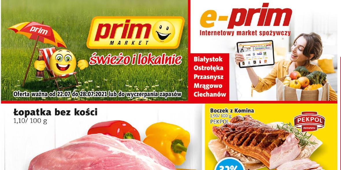 PRIM MARKET: Gazetka PRIM MARKET 22-28.07 2021-07-22