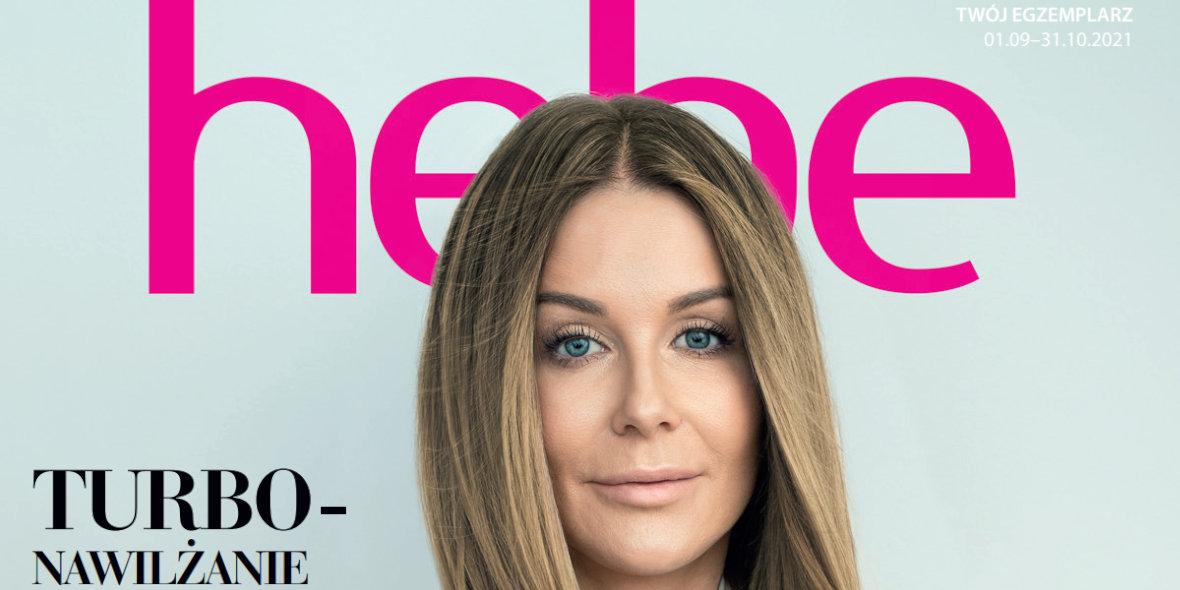 hebe: Magazyn hebe - TURBO nawilżanie po urlopie 2021-09-01