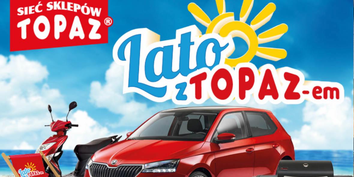 TOPAZ: Gazetka TOPAZ - Loteria 2021-07-05