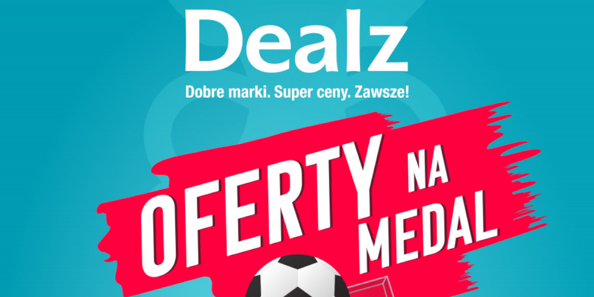 Dealz : Gazetka Dealz - Oferty na medal 2021-06-10