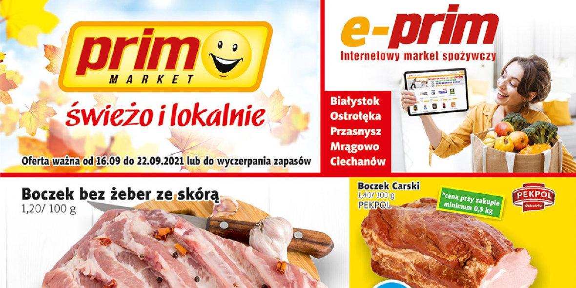 PRIM MARKET: Gazetka PRIM MARKET - 16-22.09. 2021-09-16